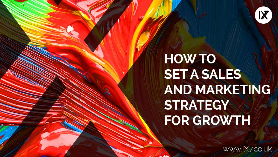How to set a sales and marketing strategy